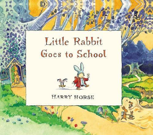 9780670912834: Little Rabbit Goes to School