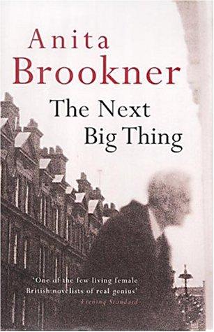 The Next Big Thing: Brookner, Anita