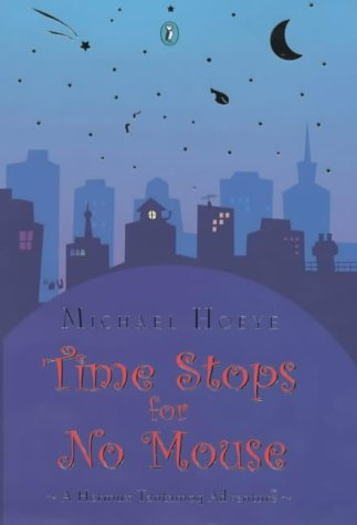 9780670913060: Time Stops for No Mouse: A Hermux Tantamoq Adventure