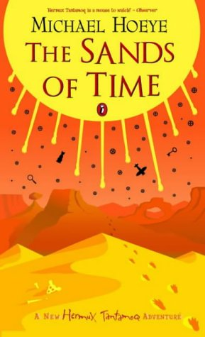 9780670913077: The Sands of Time: A Hermux Tantamoq Adventure