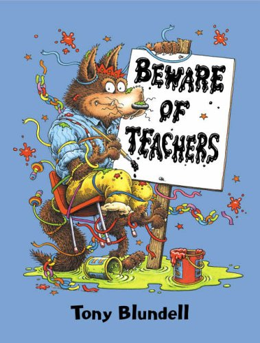 9780670913282: Beware of Teachers (Viking Kestrel picture books)