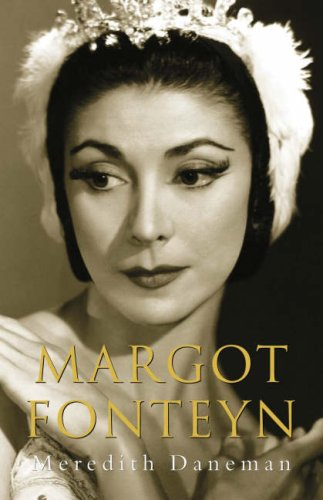Margot Fonteyn Biography: Daneman, Meredith