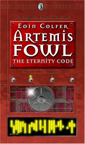 Artemis Fowl, The Eternity Code: Book Three ***SIGNED***: Eoin Colfer