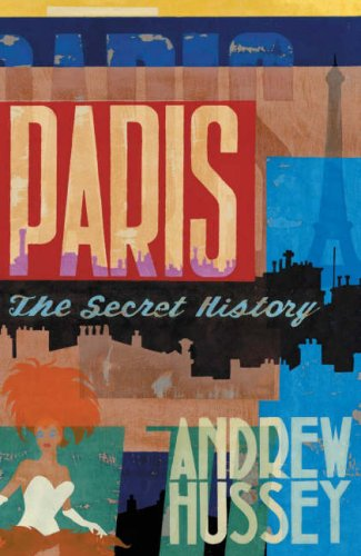 9780670913640: Paris: The Secret History