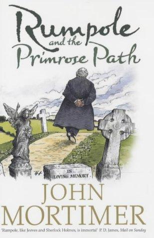 9780670913664: Rumpole and the Primrose Path