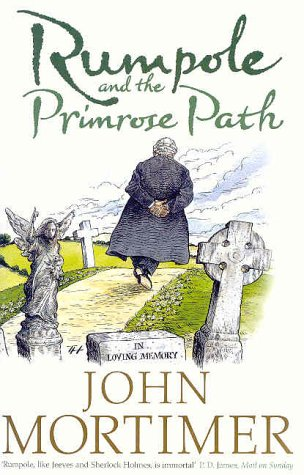 Rumpole and the Primrose Patch ***SIGNED***: John Mortimer