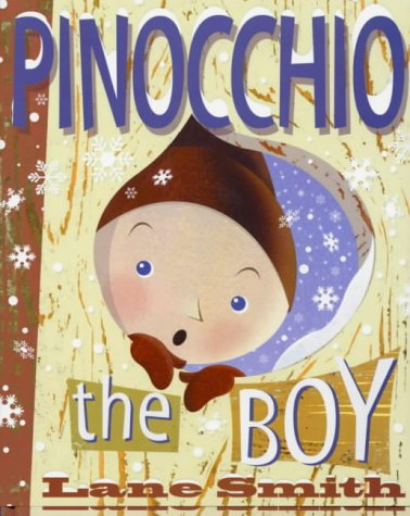 9780670913695: Pinocchio the Boy: or Incognito in Collodi (Viking Kestrel picture books)