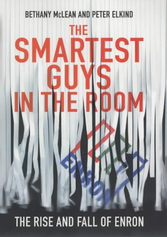 9780670913718: The Smartest Guys in the Room: The Amazing Rise and Scandalous Fall of Enron