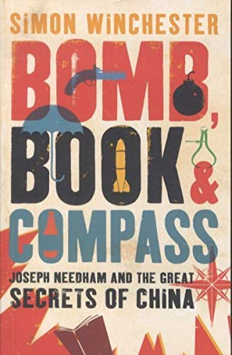 9780670913794: Bomb, Book and Compass: Joseph Needham and the Great Secrets of China