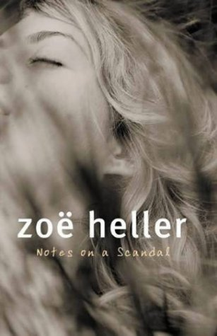 What Was She Thinking? Notes on a Scandal: Heller, Zoe
