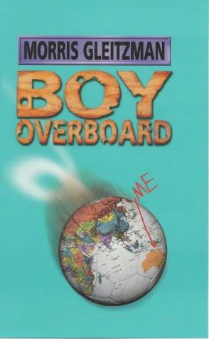 9780670914081: Boy Overboard