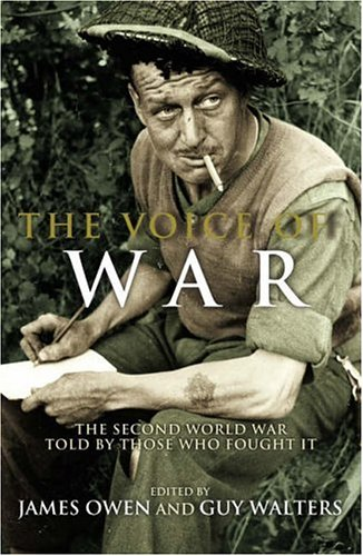 The Voice of War: The Second World: James Owen, Guy
