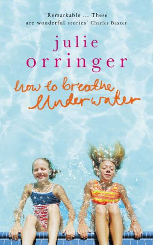 9780670914579: How to Breathe Underwater: Stories