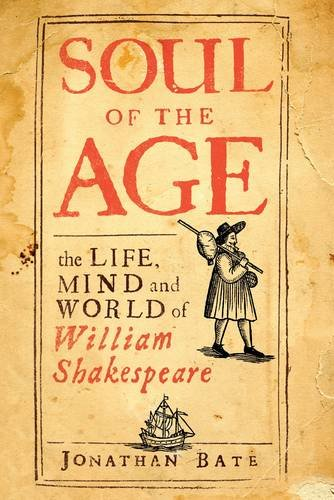 9780670914821: Soul of the Age: The Life, Mind and World of William Shakespeare