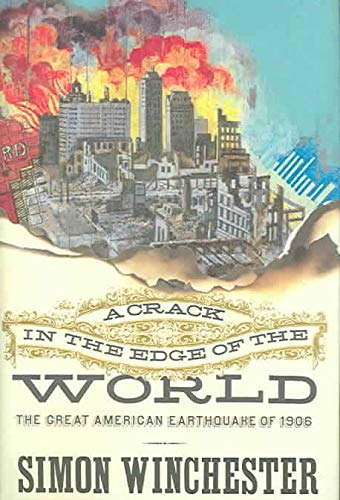 9780670914876: A Crack in the Edge of the World: The Great American Earthquake of 1906