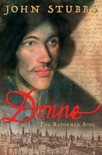 9780670915101: Donne: The Reformed Soul