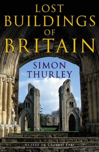 9780670915217: The Lost Buildings of Britain