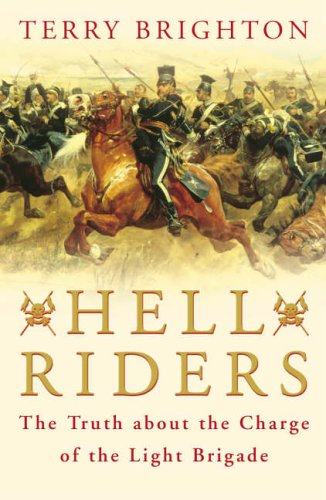 9780670915286: Hell Riders: The Truth about the Charge of the Light Brigade