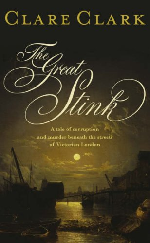9780670915309: The Great Stink