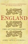 9780670915538: England: The Autobiography.  2,000 Years of English History By Those Who Saw It Happen
