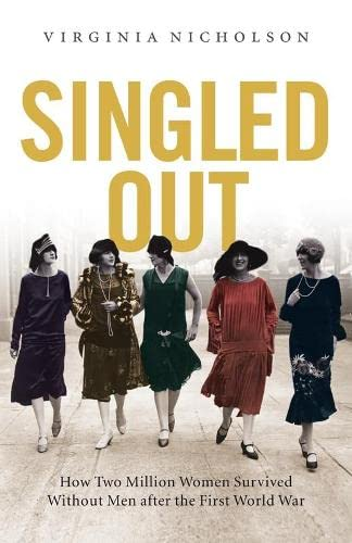 9780670915644: Singled Out: How Two Million Women Survived without Men After the First World War