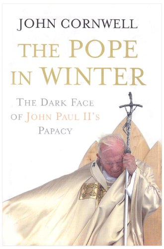 9780670915729: The Pope in Winter: The Dark Face of John Paul's Papacy