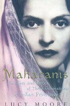 9780670915897: Maharanis ; The Lives and Times of Three Generations of Indian Princesses