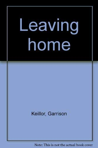 9780670915903: Leaving Home