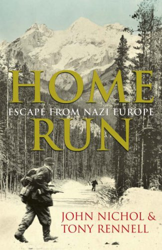 Home Run - Escape from Nazi Europe: Rennell, John Nichol & Tony