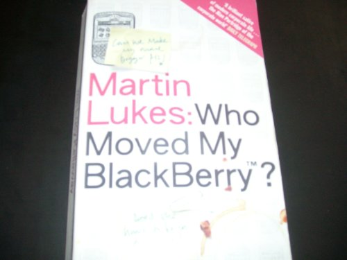 9780670916085: Who Moved My Blackberry ?