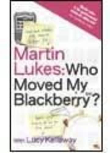 9780670916085: Martin Lukes Who Moved My Blackberry