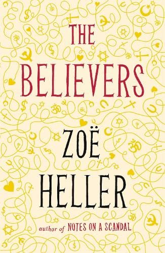 The Believers-SIGNED, LOCATED & DATED FIRST PRINTING: Heller, Zoë