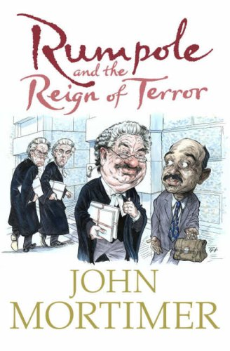 9780670916214: Rumpole and the Reign of Terror