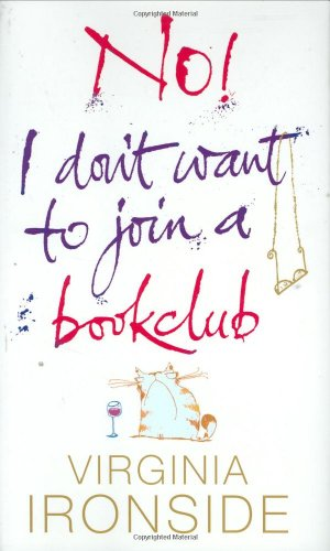 No! I Don't Want to Join a Bookclub (9780670916245) by Veronica Ironside