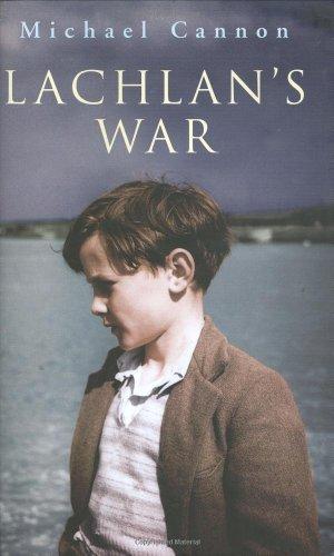9780670916320: Lachlan's War