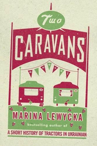 Two Caravans: Lewycka, Marina