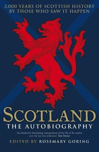 9780670916573: Scotland: The Autobiography: 2,000 Years of Scottish History by Those Who Saw it Happen