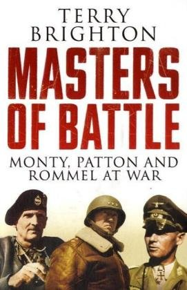 9780670916917: Masters of Battle: Monty, Patton and Rommel at War