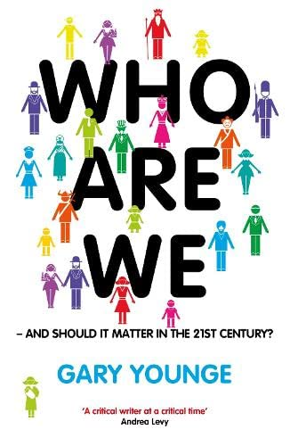 9780670917037: Who Are We - And Should It Matter in the 21st Century?