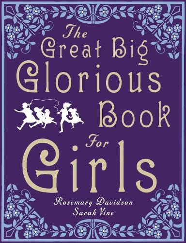 9780670917105: The Great Big Glorious Book for Girls