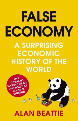 9780670917372: False Economy: A Surprising Economic History of the World