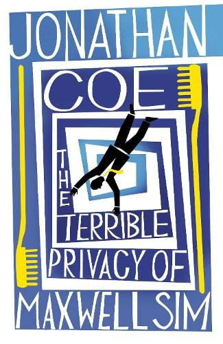 The Terrible Privacy of Maxwell Sim (0670917389) by Jonathan Coe
