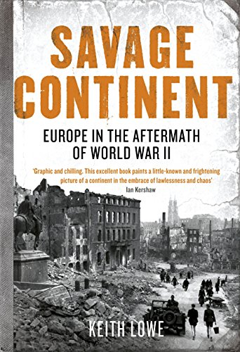 9780670917464: Savage Continent: Europe in the Aftermath of World War II