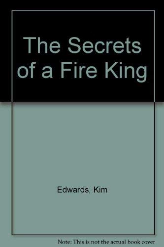 9780670917471: The Secrets of a Fire King