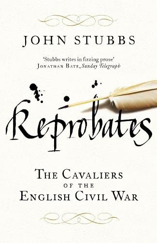 9780670917532: Reprobates: The Cavaliers Of The English Civil War