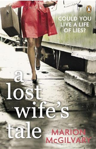 9780670917891: A Lost Wife's Tale