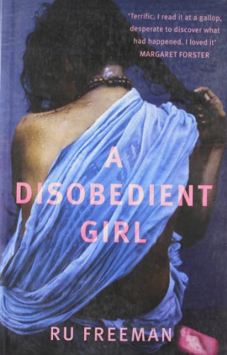 9780670917952: A Disobedient Girl
