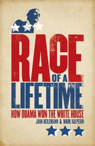 9780670918027: Race of a Lifetime: How Obama Won the White House