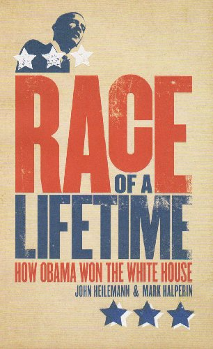 9780670918034: Race of a Lifetime: How Obama Won the White House