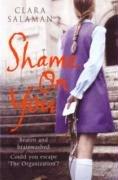9780670918409: Shame on You